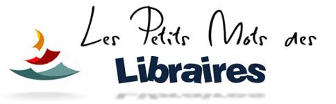 Les petits mots des libraires